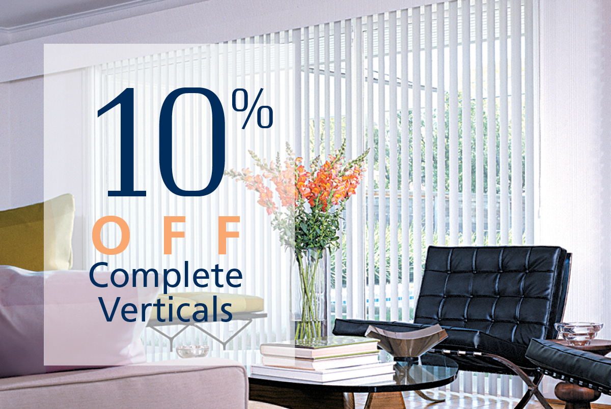 Get coupon for 10% off complete vertical blinds. $900 min. purchase